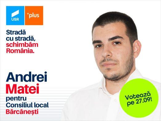 Matei Andrei candidează pentru funcția de consilier local al comunei Bărcănești din partea Alianței USR PLUS